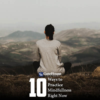 10 Ways to Practice Mindfulness Right Now 1