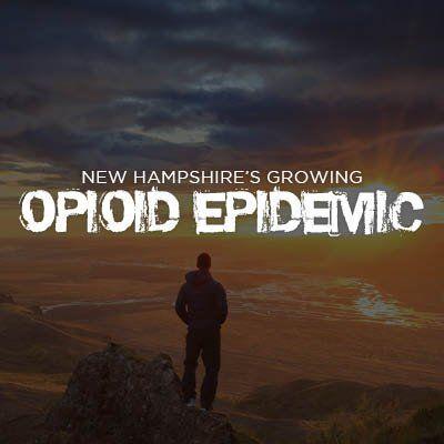 Opioid Epidemic NH