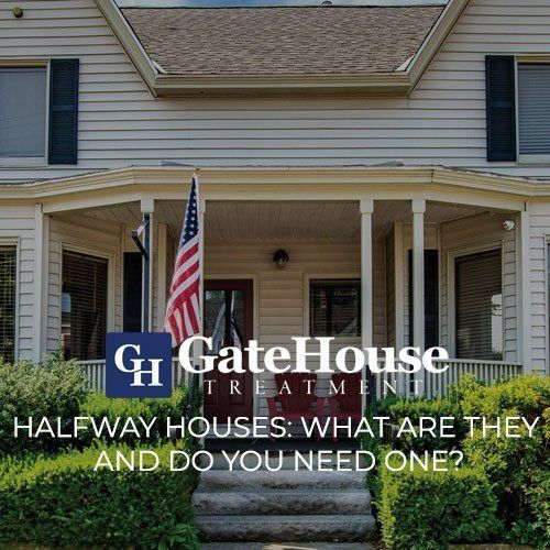 Halfway Houses: What are they and do you need one? 1