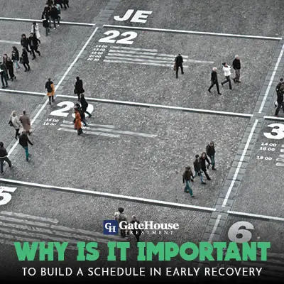 Why is it Important to Make a Schedule During Early Recovery 1